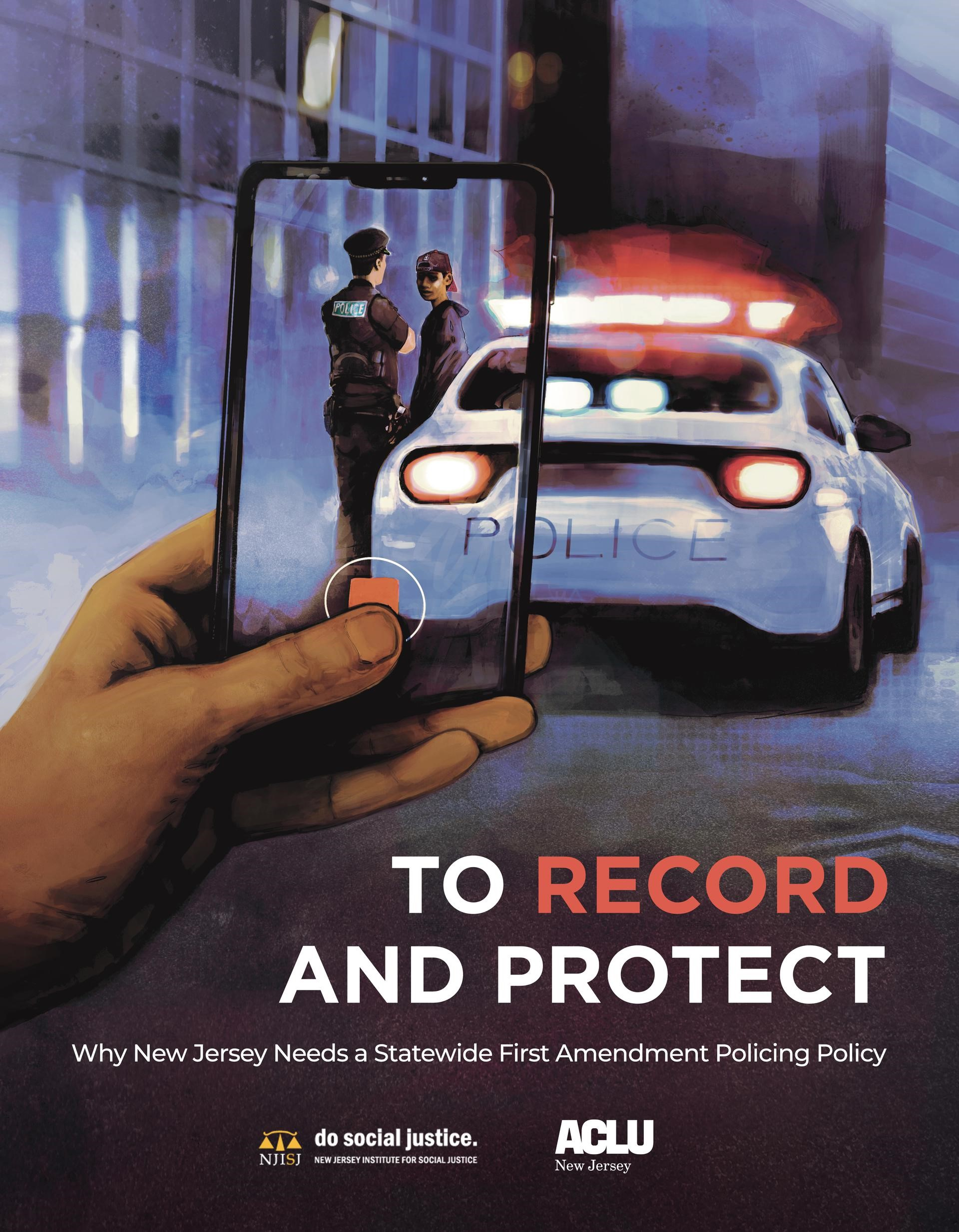 To Record and Protect